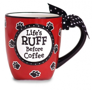 Lifes Ruff Coffe Mug for Dog Lovers