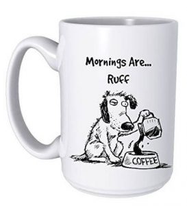 gifts-for-dog-lovers-coffee-cup-ruff-morning-funny