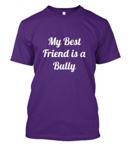 Bulldog T Shirts My Best Friend is a Bully Tee front